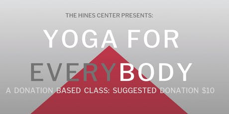 Yoga for EVERYbody: A Donation's Based Class tickets