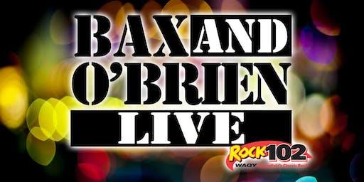 Bax & O'Brien Live 2019