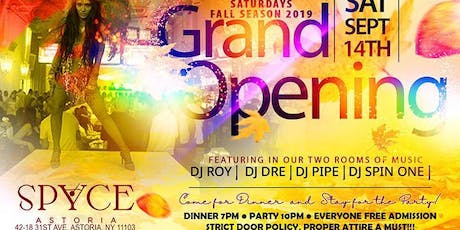 """Grand Opening of """"We Own"""" Saturdays at Spyce Astoria """"Everyone Free Admission"""" tickets"""