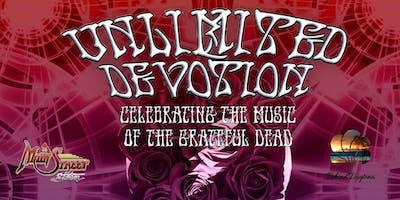 Celebration of the Grateful Dead with Unlimited Devotion