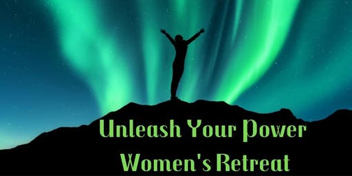 Unleash Your Power Women's Retreat