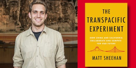 Matt Sheehan with Chris Lu and the Young China Watchers - The Transpacific Experiment tickets