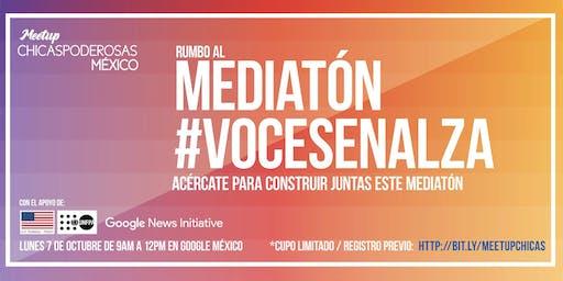 Meetup: Rumbo al Mediatón #VocesEnAlza