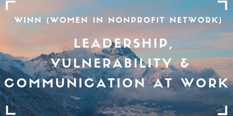 WINN fall session:  Leadership, Vulnerability and Communication at Work tickets