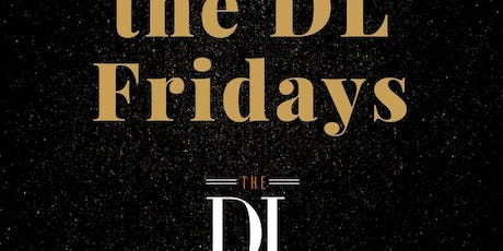 Keep it on the DL Fridays at The DL Free Guestlist - 10/11/2019 tickets