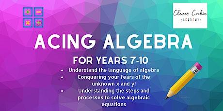 Acing Algebra (Secondary) tickets