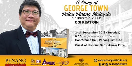 A Story of George Town Pulau Pinang Malaysia c.1780s to c. 2000s