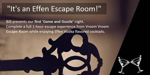 Game & Guzzle: It's an Effen Escape Room