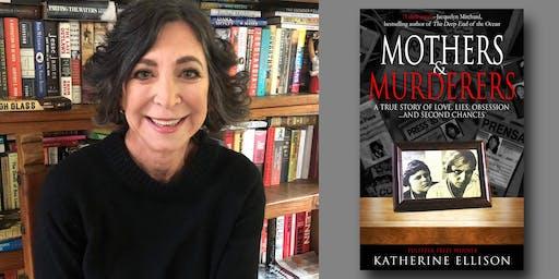 Katherine Ellison - Mothers & Murderers