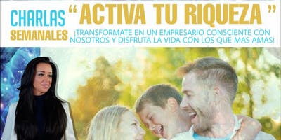 """""""Activa Tu Riqueza"""""""