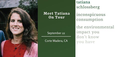 Tatiana Schlossberg - Inconspicuous Consumption tickets