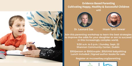 Evidence-Based Parenting Workshop | Dr. Leonard Sax & Imam Tahir Anwar tickets