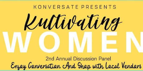 2nd Annual Kultivating Women tickets