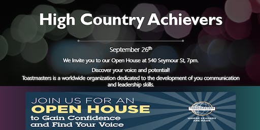 High Country Achievers Toastmasters Open House