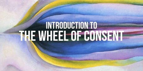 Introduction to the Wheel of Consent tickets