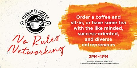 No Rules Networking Thursday Coffee tickets