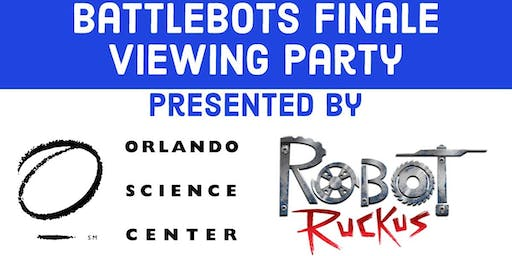 BattleBots Finale Viewing Party