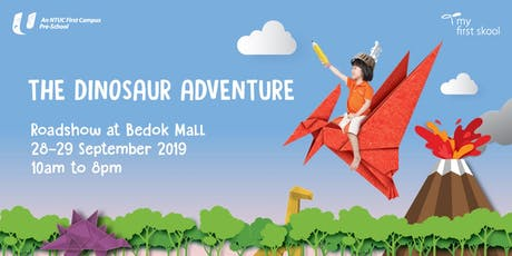 The Dinosaur Adventure  Roadshow at Bedok Mall tickets