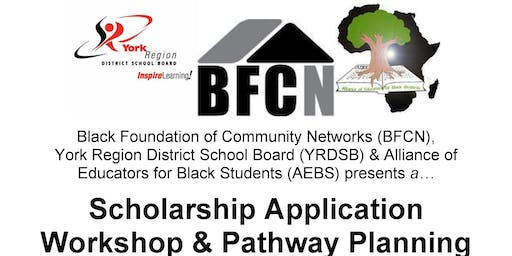 BFCN Scholarship Application Workshop & Pathway Planning