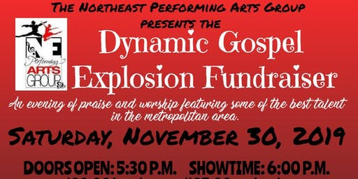 Northeast Performing Arts Group presents The Dynamic Gospel Explosion 2019