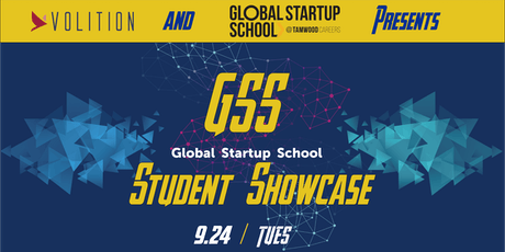 Volition & Tamwood Presents Global Startup School Student Showcase tickets