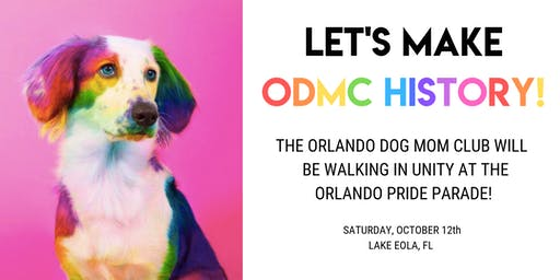 THE PRIDE PARADE! The Orlando Dog Mom Club