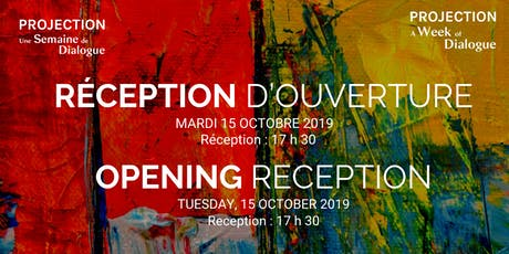 SEMAINE PROJECTION Réception D'Ouverture /PROJECTION WEEK Opening Reception tickets