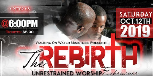 Rebirth-An Unrestrained Worship Experience