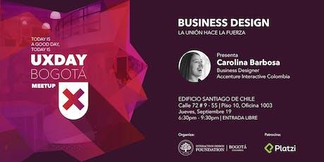 Business Design | La unión hace la fuerza entradas