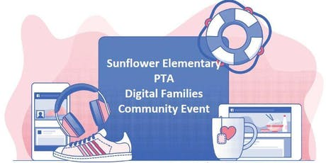 Sunflower PTA Digital Families tickets