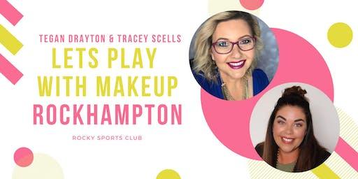 Rockhampton Let's Play With Makeup!
