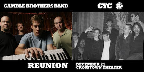 Gamble Brothers Band & CYC at Crosstown Theater tickets