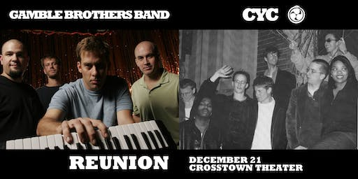 Gamble Brothers Band & CYC at Crosstown Theater