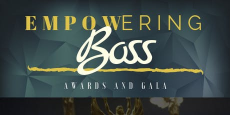 Empowering Boss Awards & Gala tickets