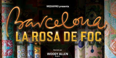 Barcelona, la Rosa de Foc tickets