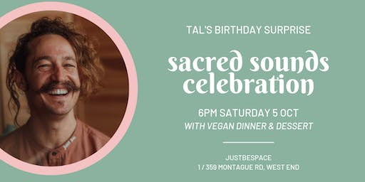 Sacred Sounds : Tal's Birthday Surprise