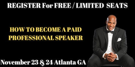 How To Become A Paid Professional Speaker As Fast As Possible - Details tickets