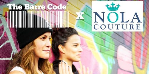Barre and Shop Event Series with The Barre Code and NOLA Couture