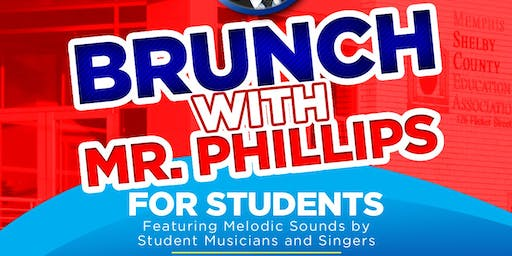 BRUNCH with MR. PHILLIPS
