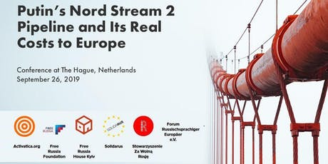 Conference: Putin's Nord Stream 2 Pipeline and Its Real Costs to Europe  tickets
