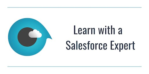 Learn with an Expert: The Basics of Salesforce Reports & Dashboards