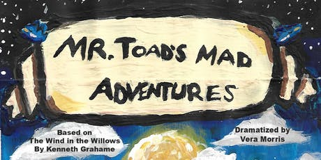 Mr Toads Mad Adventures tickets