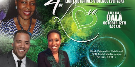 Light Outshines Violence Everyday ~ 4th Annual Love Gala tickets