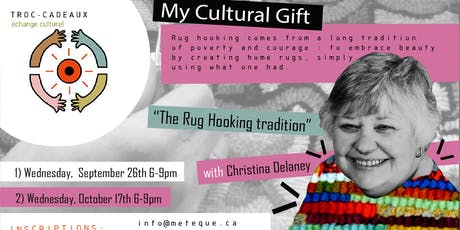 Troc-Cadeaux: The Rug Hooking Tradition with Christina Delaney billets