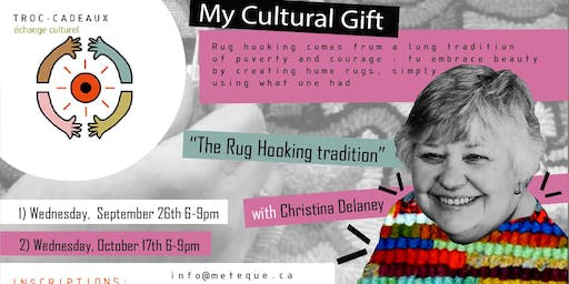 Troc-Cadeaux: The Rug Hooking Tradition with Christina Delaney