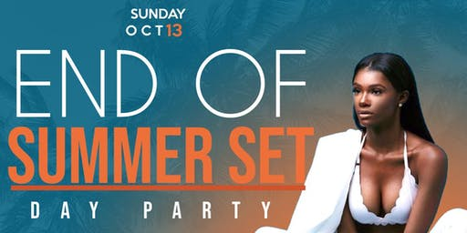 End of Summer Set (Day Party)