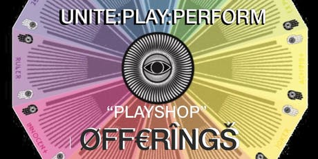 "UNITE : PLAY : PERFØRM - An intimate ""Playshop"" with ØFFERINGS tickets"