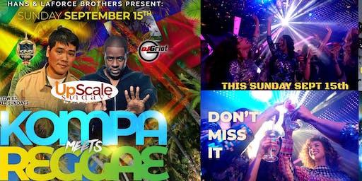 Kompa -Soca  -Reggae -AfroBeats  & Hip Hop & Open Format - @UPSCALE_SUNDAYS
