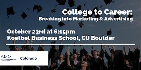College to Career: Breaking into marketing and advertising tickets