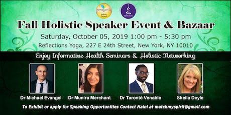 Fall Holistic Speaker Event & Bazaar tickets